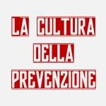 La cultura della prevenzione
