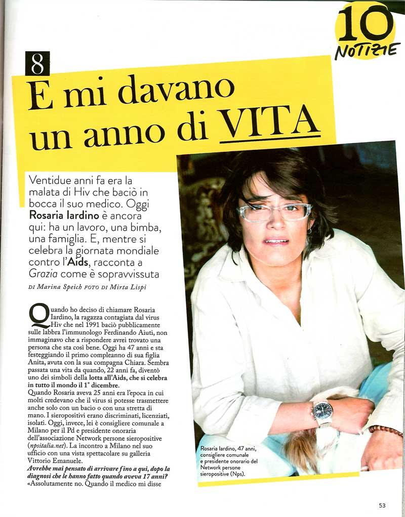 /></a></p> <p>&nbsp;</p> <p>&nbsp;</p> <p>&nbsp;</p> <p>&nbsp;</p> <p>&nbsp;</p> <p>&nbsp;</p> <p><strong>Intervista di Marina Speich a Rosaria Iardino per </strong><em><strong>Grazia</strong></em></p> <p><a href=